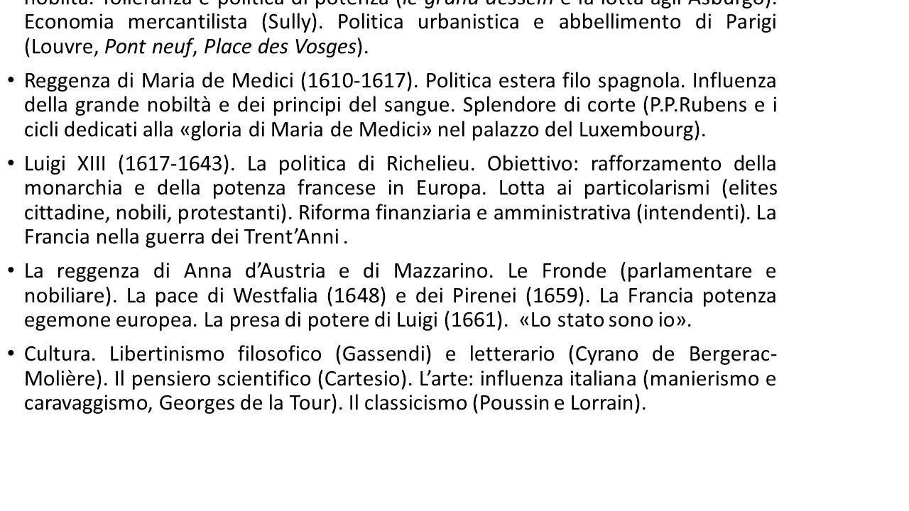 Enrico IV e la riorganizzazione dello Stato.Affermazione del potere regio verso la nobiltà.