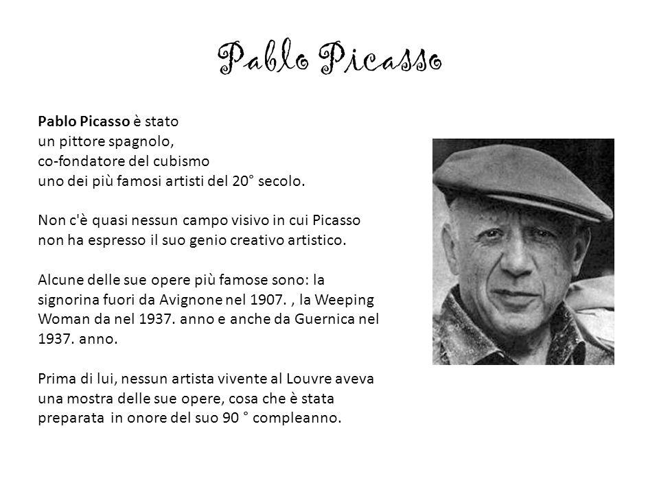 Pablo Picasso Pablo Picasso è stato un pittore spagnolo, co-fondatore del cubismo uno dei più famosi artisti del 20° secolo. Non c'è quasi nessun camp