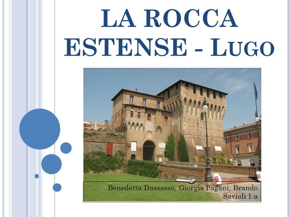 LA ROCCA ESTENSE - L UGO Benedetta Dassasso, Giorgia Pagani, Brando Savioli 1 a