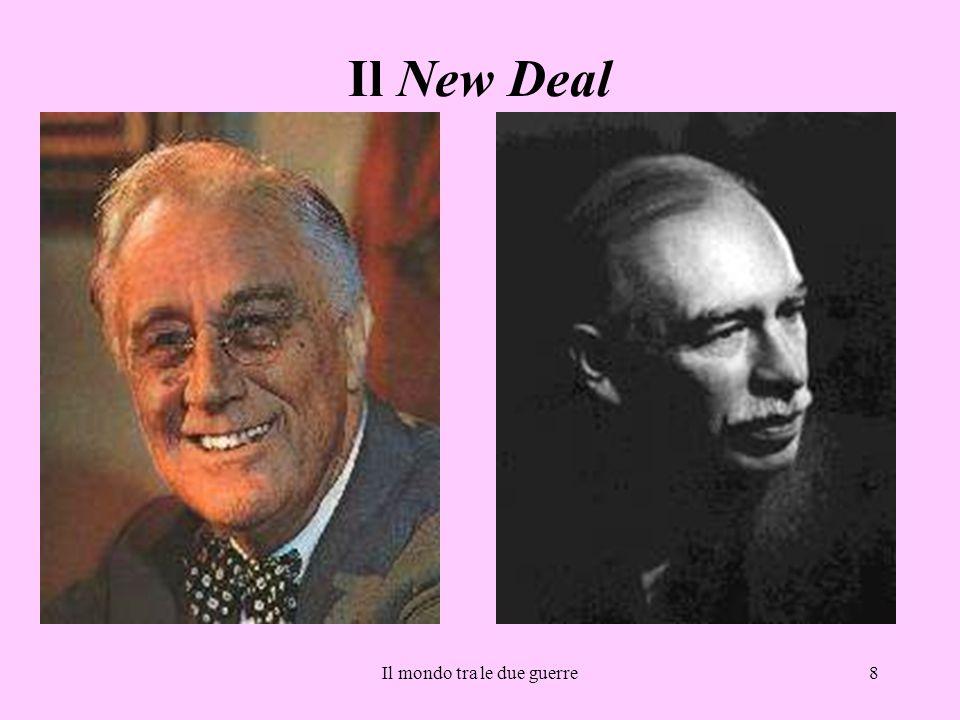 Il mondo tra le due guerre8 Il New Deal