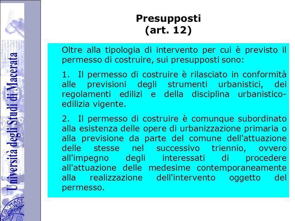 Università degli Studi di Perugia Presupposti (art.