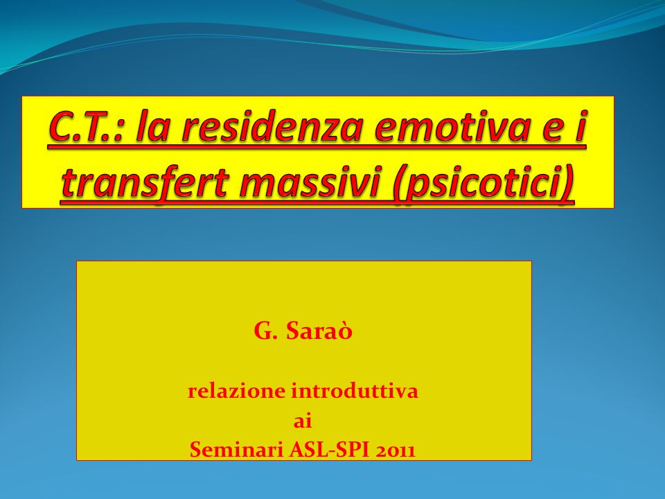 G. Saraò relazione introduttiva ai Seminari ASL-SPI 2011