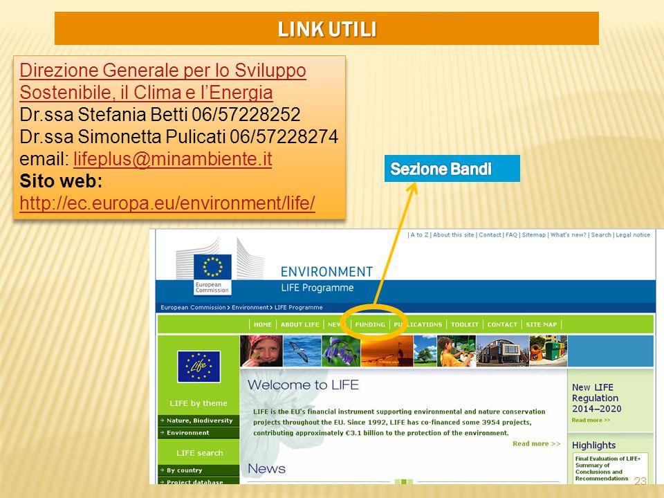 LINK UTILI Direzione Generale per lo Sviluppo Sostenibile, il Clima e l'Energia Direzione Generale per lo Sviluppo Sostenibile, il Clima e l'Energia D