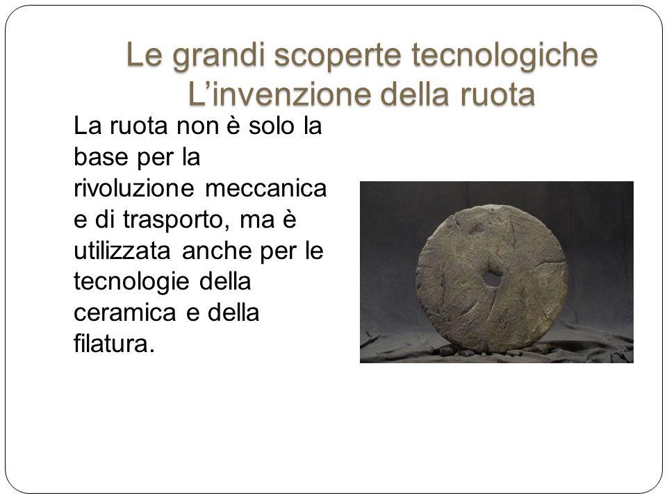 La ruota non è solo la base per la rivoluzione meccanica e di trasporto, ma è utilizzata anche per le tecnologie della ceramica e della filatura. Le g