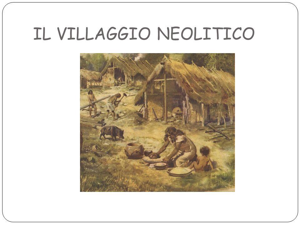 IL VILLAGGIO NEOLITICO