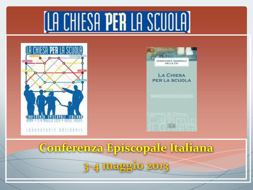 Conferenza Episcopale Italiana 3-4 maggio 2013 Conferenza Episcopale Italiana 3-4 maggio 2013