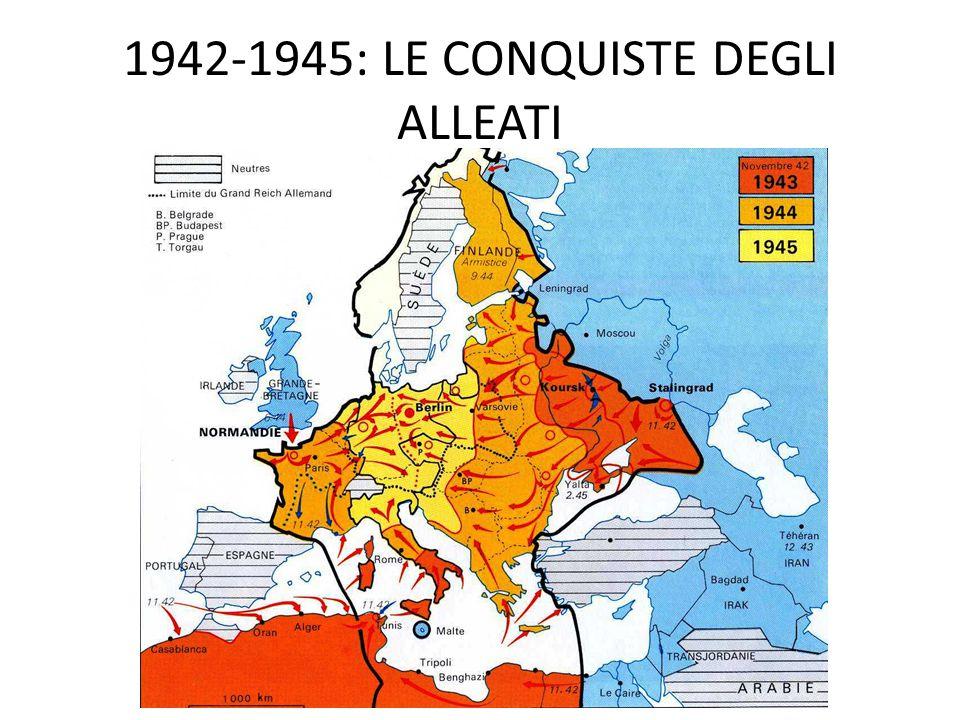 1942-1945: LE CONQUISTE DEGLI ALLEATI