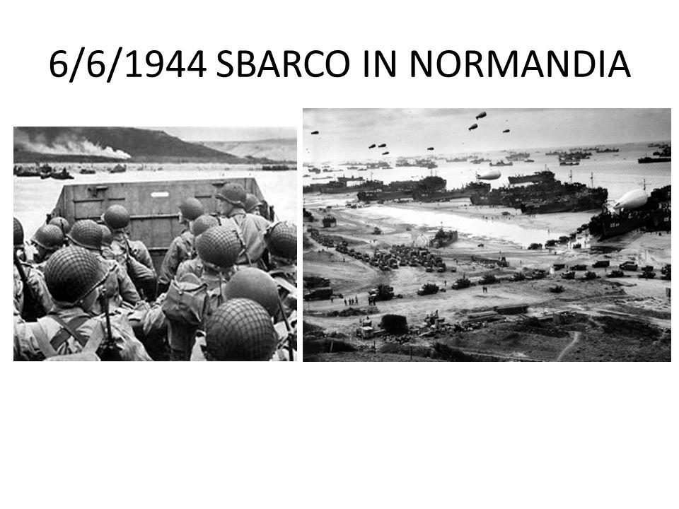 6/6/1944 SBARCO IN NORMANDIA