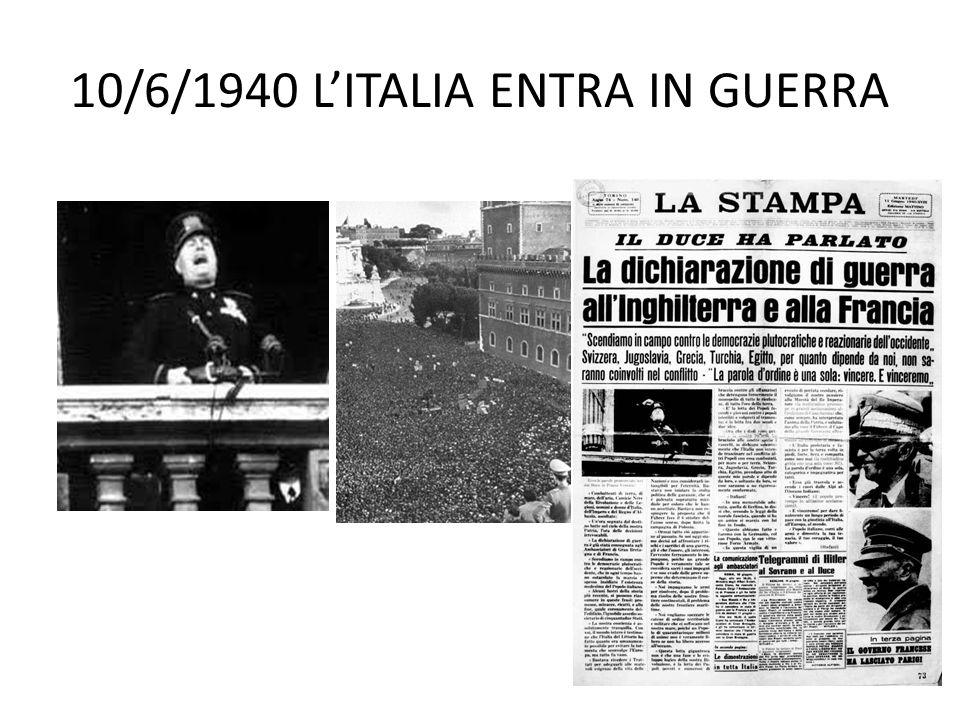 10/6/1940 L'ITALIA ENTRA IN GUERRA
