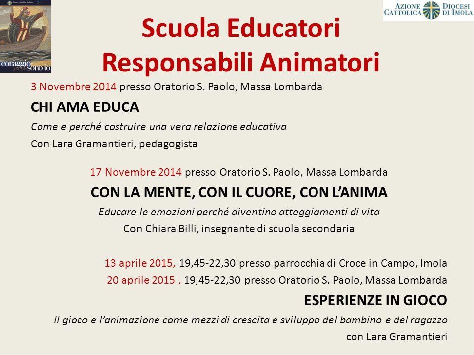 3 Novembre 2014 presso Oratorio S. Paolo, Massa Lombarda CHI AMA EDUCA Come e perché costruire una vera relazione educativa Con Lara Gramantieri, peda