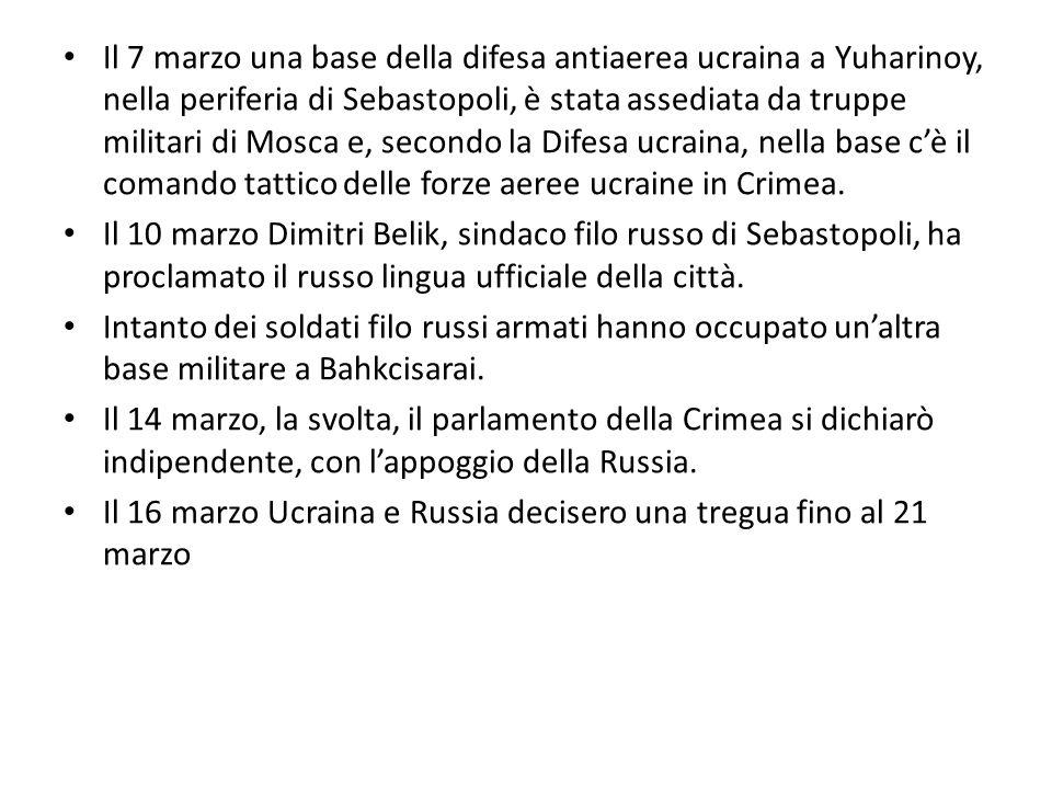 Il 7 marzo una base della difesa antiaerea ucraina a Yuharinoy, nella periferia di Sebastopoli, è stata assediata da truppe militari di Mosca e, secondo la Difesa ucraina, nella base c'è il comando tattico delle forze aeree ucraine in Crimea.