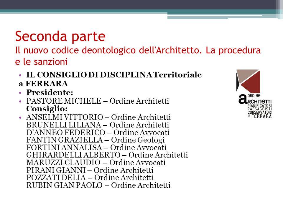 Seconda parte Il nuovo codice deontologico dell Architetto.