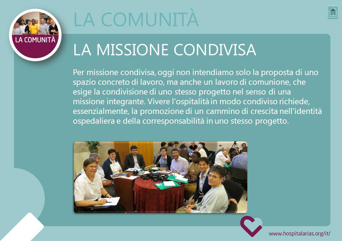 Per missione condivisa, oggi non intendiamo solo la proposta di uno spazio concreto di lavoro, ma anche un lavoro di comunione, che esige la condivisione di uno stesso progetto nel senso di una missione integrante.