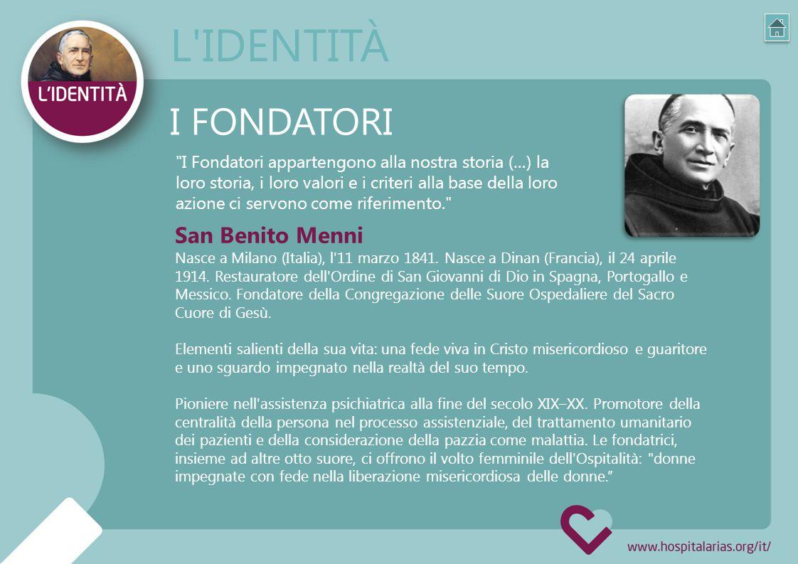 I Fondatori appartengono alla nostra storia (…) la loro storia, i loro valori e i criteri alla base della loro azione ci servono come riferimento. I FONDATORI San Benito Menni Nasce a Milano (Italia), l 11 marzo 1841.