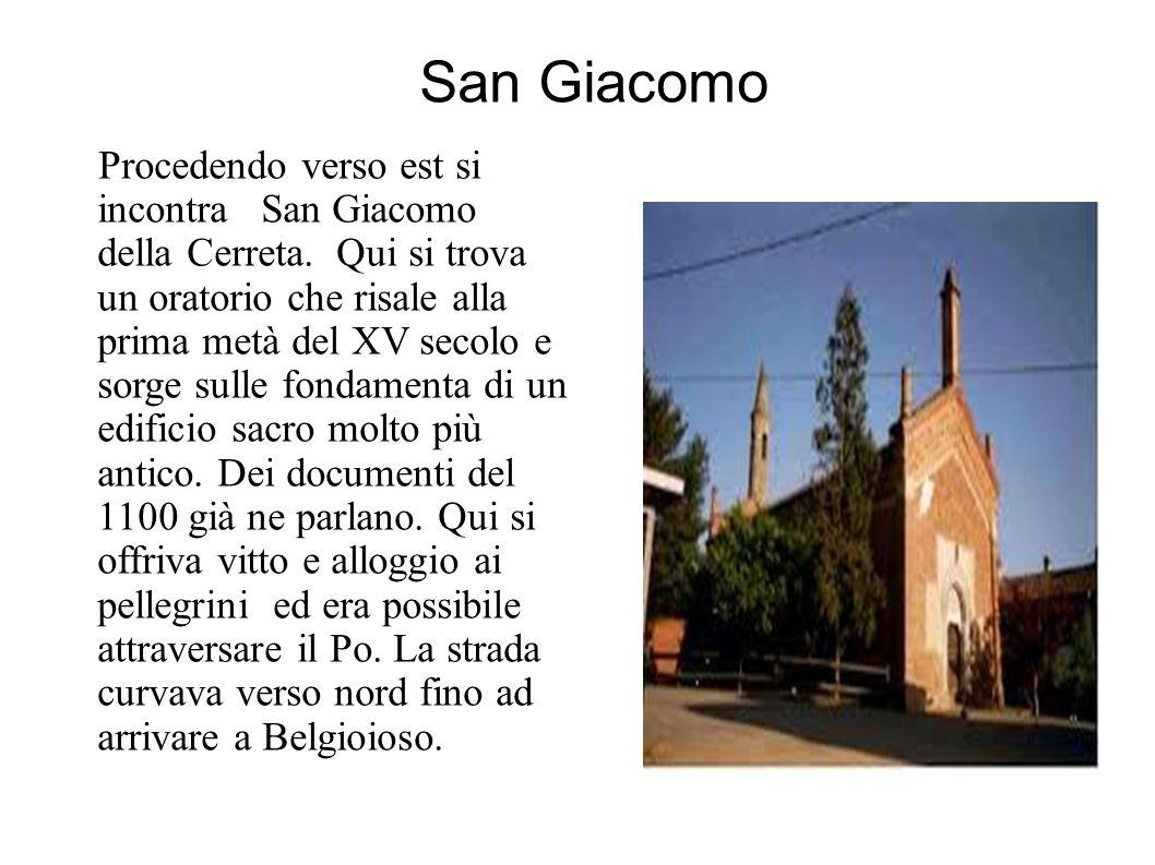San Giacomo Procedendo verso est si incontra San Giacomo della Cerreta.
