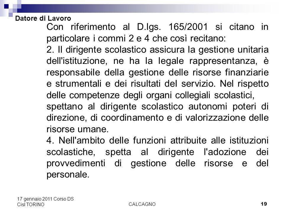 CALCAGNO19 17 gennaio 2011 Corso DS Cisl TORINO Datore di Lavoro Con riferimento al D.lgs.