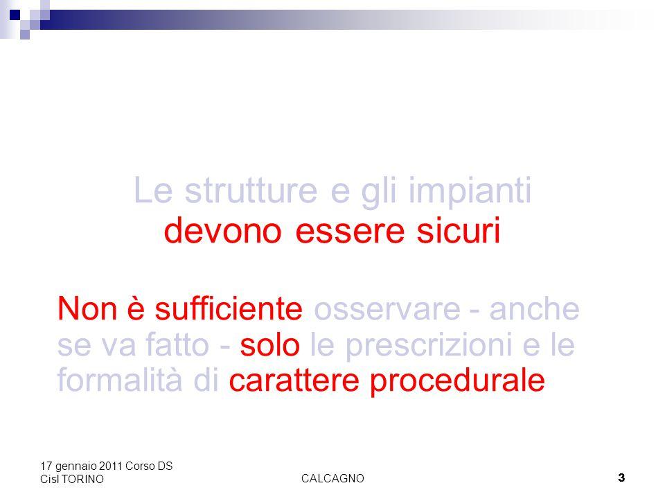 CALCAGNO24 17 gennaio 2011 Corso DS Cisl TORINO La Corte di Cassazione, IV Sez.