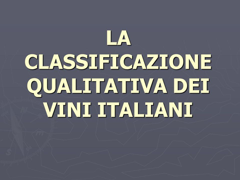 LA CLASSIFICAZIONE QUALITATIVA DEI VINI ITALIANI