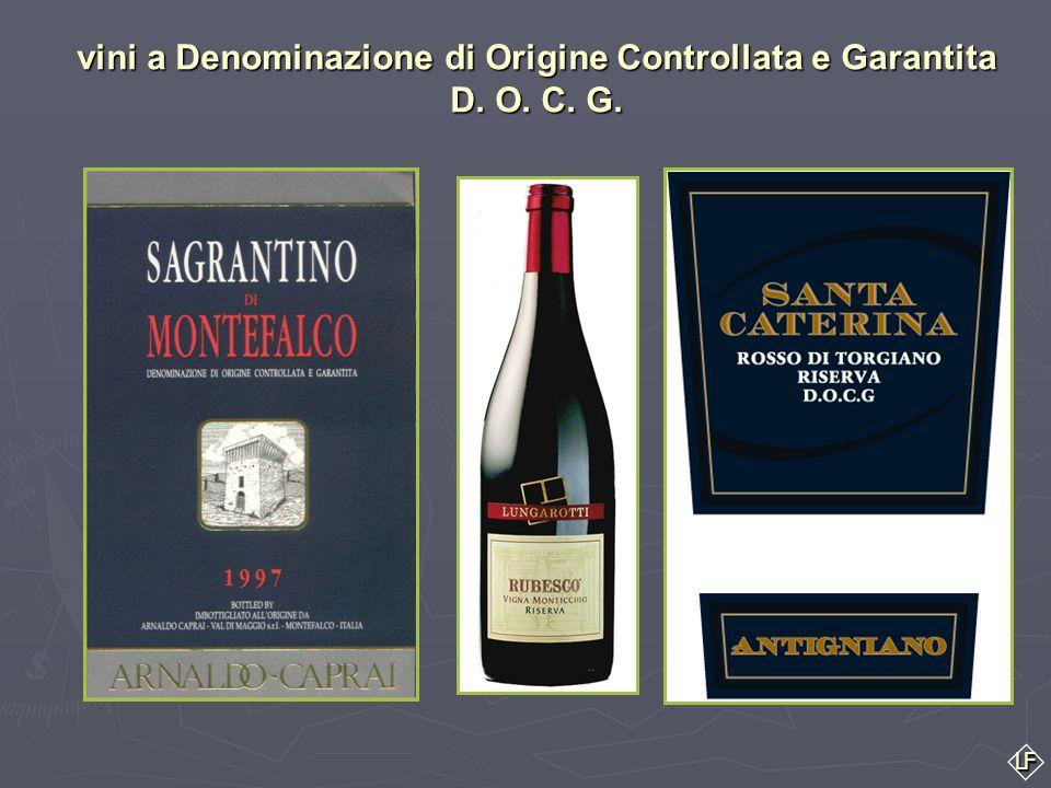 LF ► L'Umbria può vantare due vini D.O.C.G. ► IL SAGRANTINO DI MONTEFALCO nelle due versioni: secco e passito nelle due versioni: secco e passito ► IL