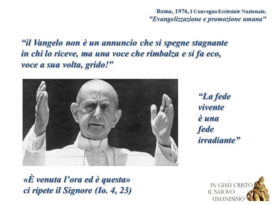 Loreto, 1985 II Convegno Ecclesiale Nazionale Riconciliazione cristiana e comunità degli uomini Giovanni Paolo II e il suo discorso di inizio del suo pontificato (1978): Aprite, anzi, spalancate le porte a Cristo .