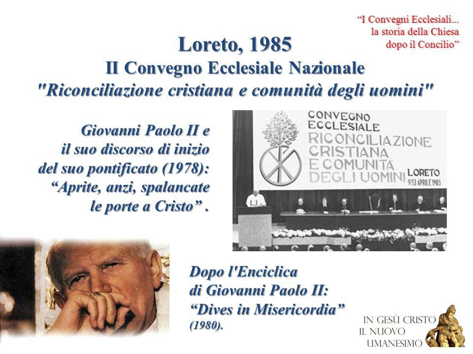 Loreto, 1985 II Convegno Ecclesiale Nazionale