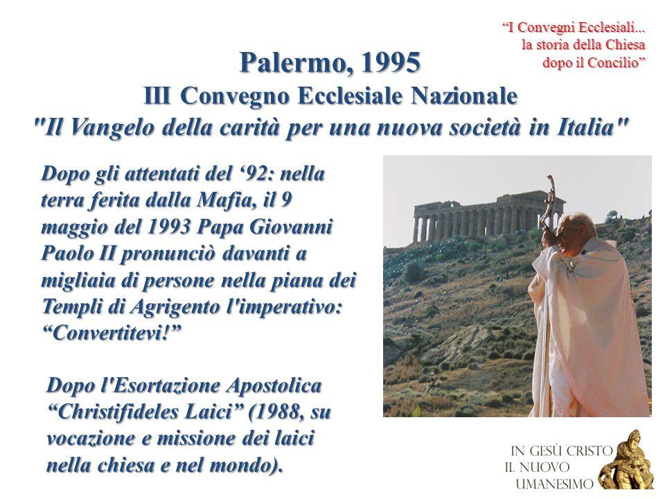 Palermo, 1995 III Convegno Ecclesiale Nazionale