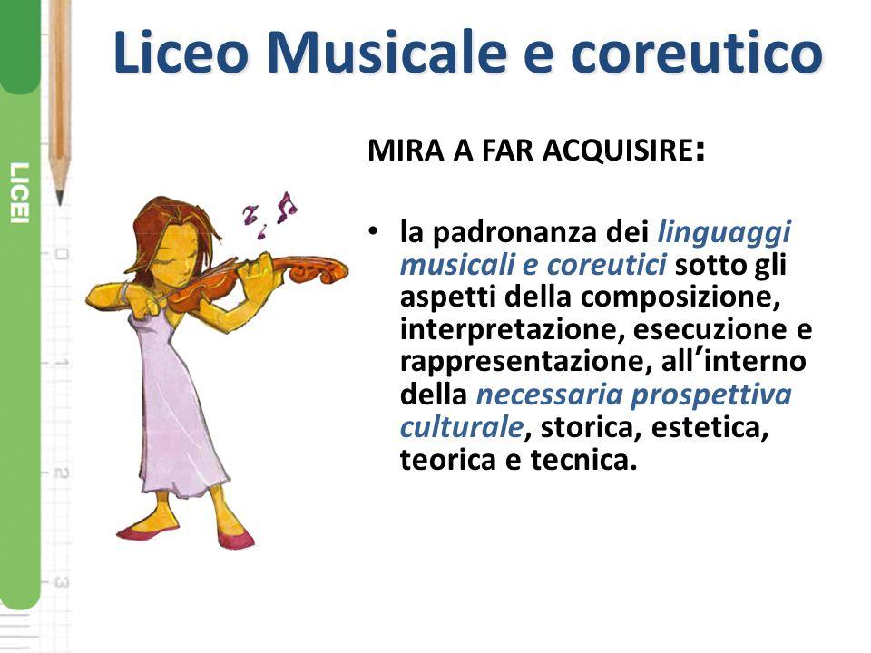 MIRA A FAR ACQUISIRE : la padronanza dei linguaggi musicali e coreutici sotto gli aspetti della composizione, interpretazione, esecuzione e rappresent