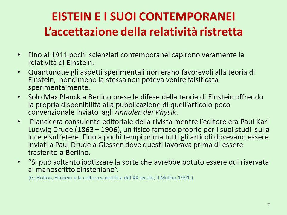 RELATIVITÀ E RELATIVISMO La teoria della relatività speciale di Einstein afferma che: 1.