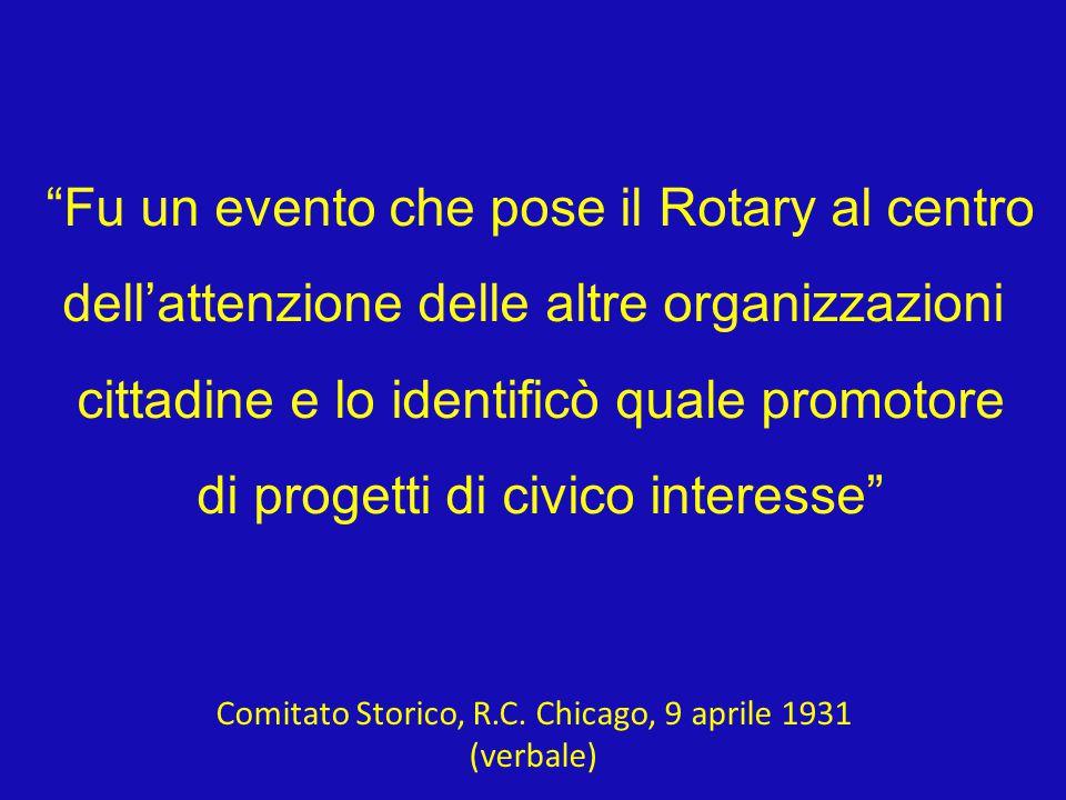 Fu un evento che pose il Rotary al centro dell'attenzione delle altre organizzazioni cittadine e lo identificò quale promotore di progetti di civico interesse Comitato Storico, R.C.