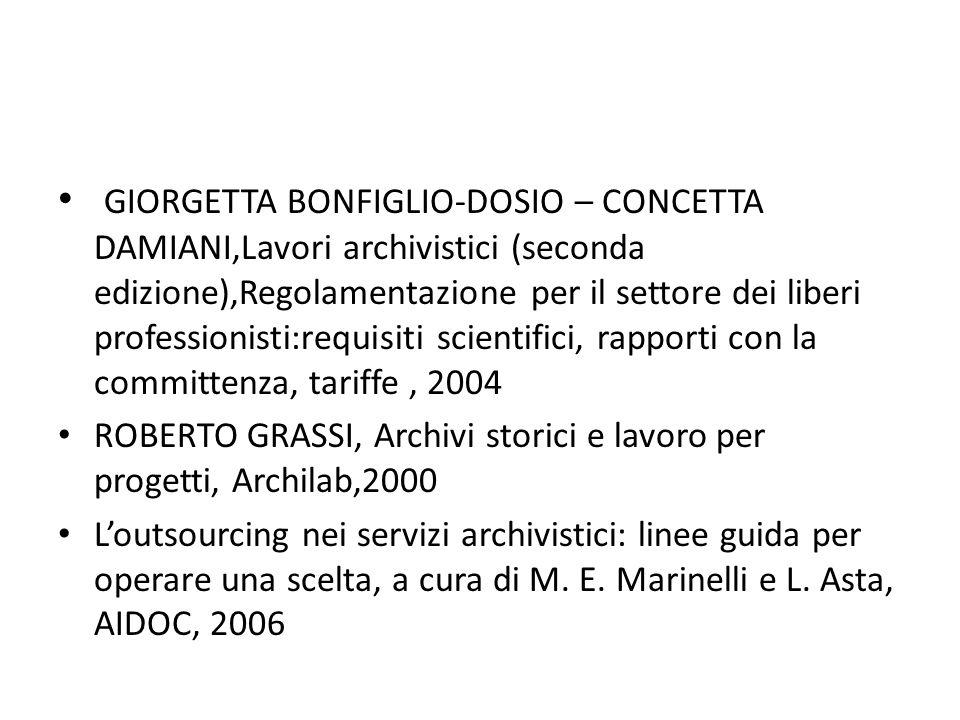 GIORGETTA BONFIGLIO-DOSIO – CONCETTA DAMIANI,Lavori archivistici (seconda edizione),Regolamentazione per il settore dei liberi professionisti:requisit