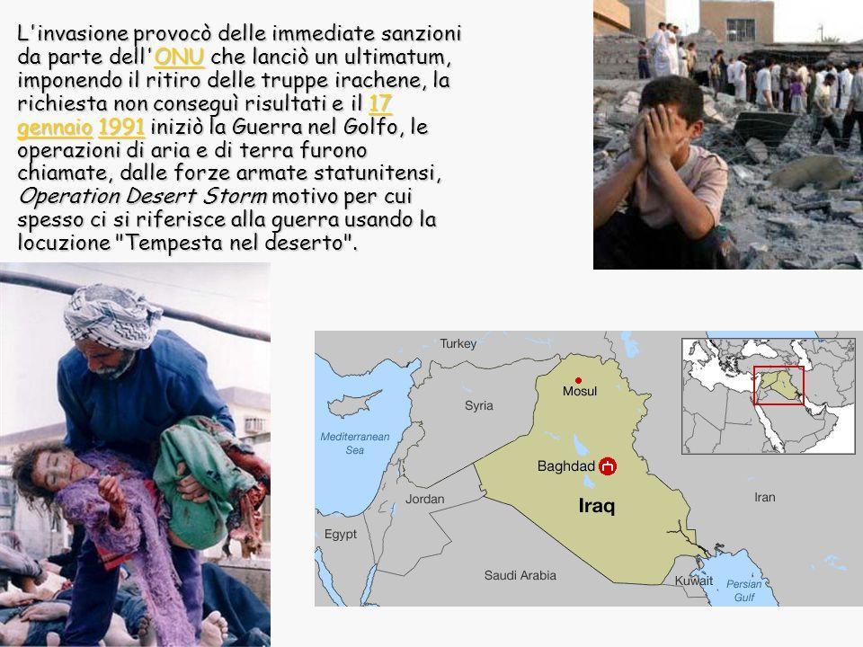 L'invasione provocò delle immediate sanzioni da parte dell'ONU che lanciò un ultimatum, imponendo il ritiro delle truppe irachene, la richiesta non co