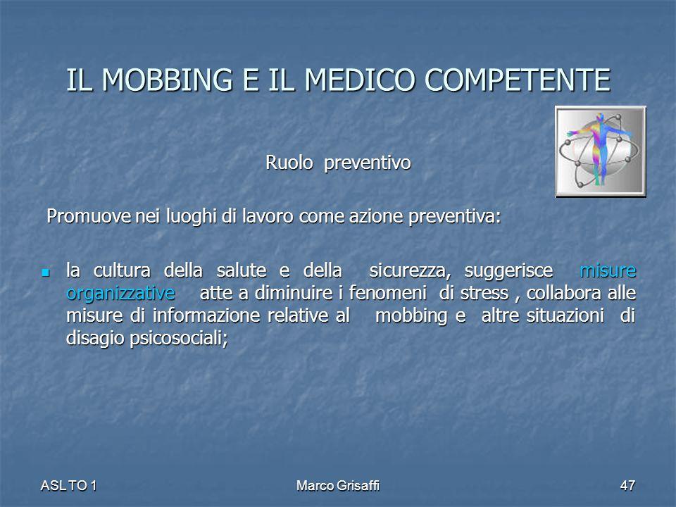 Ruolo preventivo Promuove nei luoghi di lavoro come azione preventiva: Promuove nei luoghi di lavoro come azione preventiva: la cultura della salute e