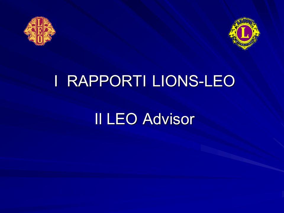 I RAPPORTI LIONS-LEO Il LEO Advisor
