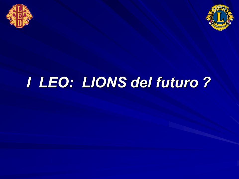 I LEO: LIONS del futuro ?