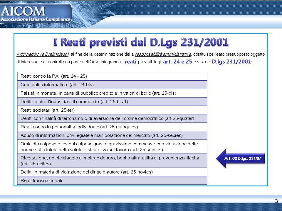 3 Reati contro la PA; (art. 24 - 25) Criminalità informatica (art.