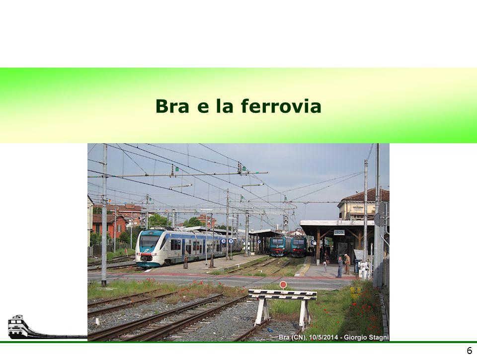 6 Bra e la ferrovia