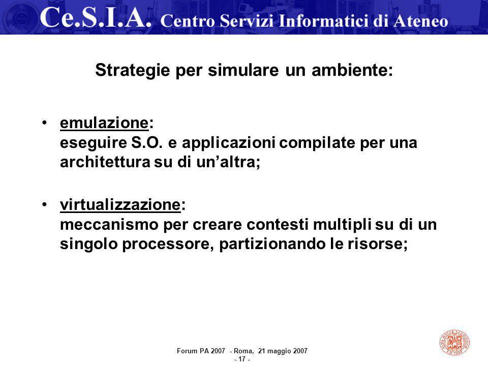 Strategie per simulare un ambiente: emulazione: eseguire S.O.