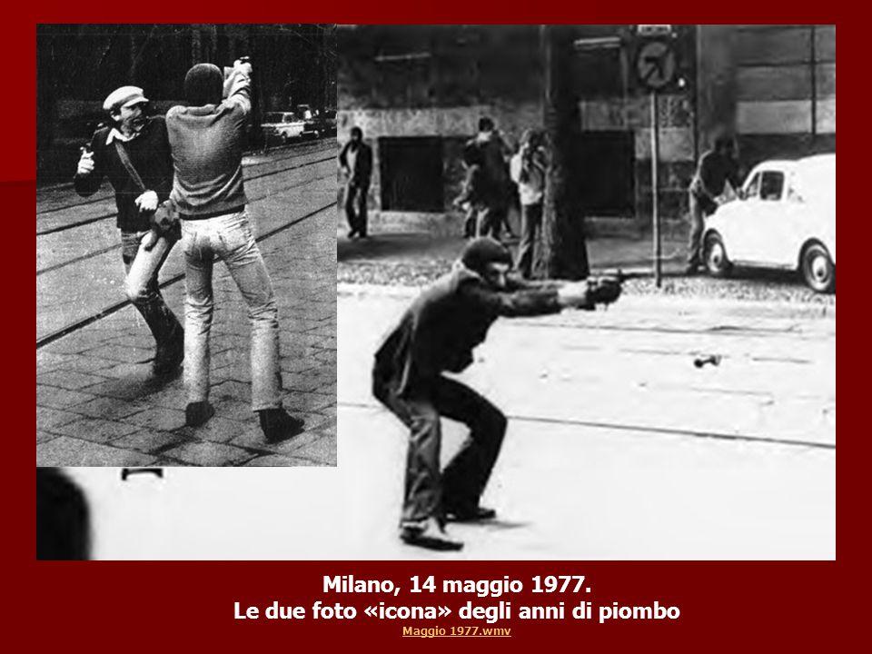 Milano, 14 maggio 1977. Le due foto «icona» degli anni di piombo Maggio 1977.wmv