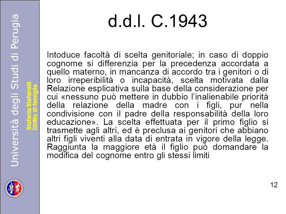 Università degli Studi di Perugia Diritto di famiglia Stefania Stefanelli Università degli Studi di Perugia Diritto di famiglia Stefania Stefanelli d.d.l.