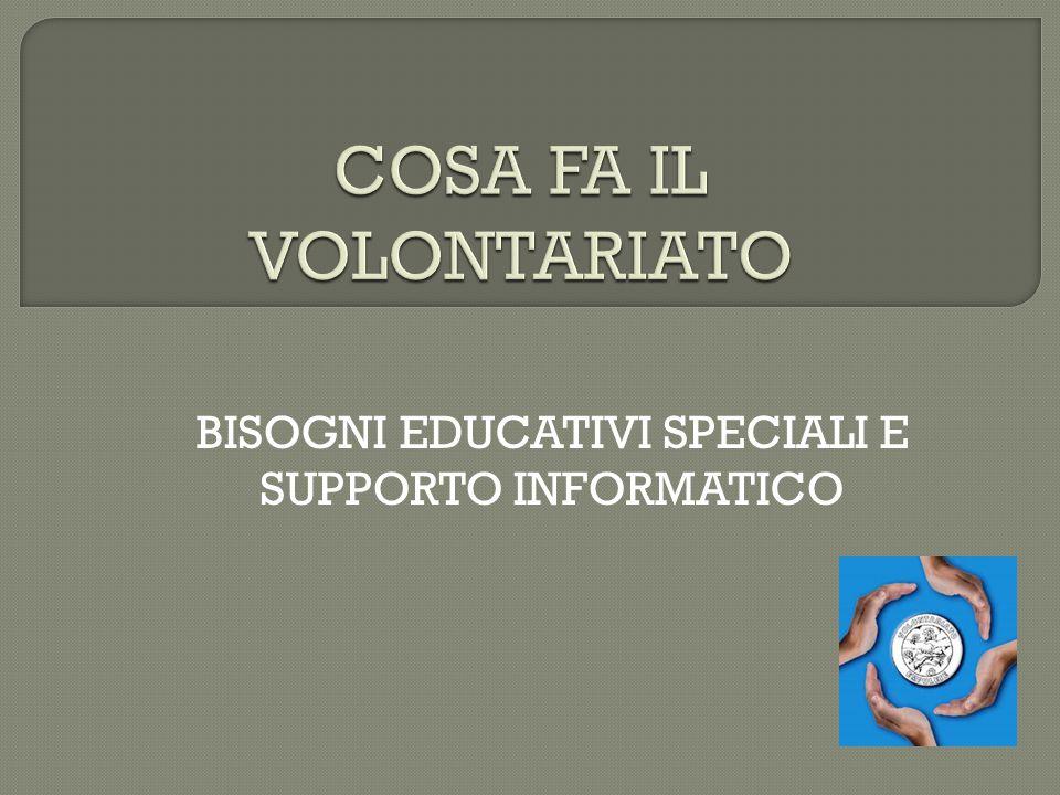 BISOGNI EDUCATIVI SPECIALI E SUPPORTO INFORMATICO