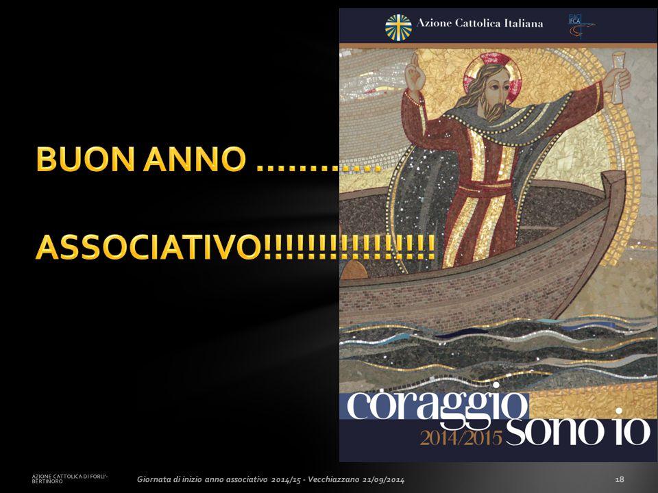 AZIONE CATTOLICA DI FORLI'- BERTINORO 18Giornata di inizio anno associativo 2014/15 - Vecchiazzano 21/09/2014