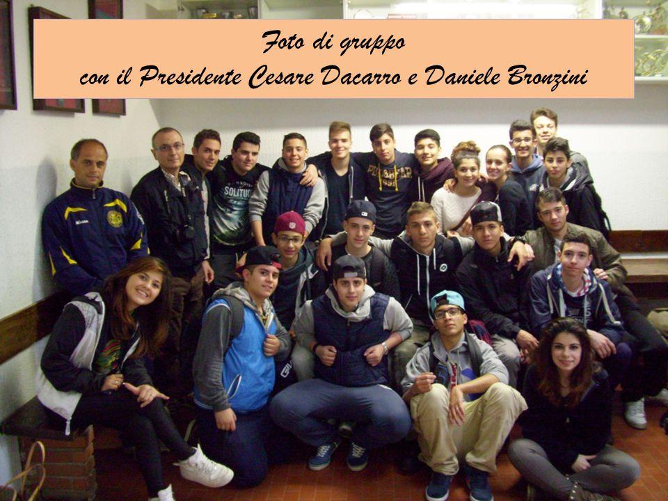 Foto di gruppo con il Presidente Cesare Dacarro e Daniele Bronzini