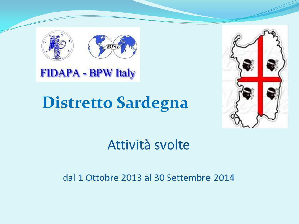 Attività svolte dal 1 Ottobre 2013 al 30 Settembre 2014 Distretto Sardegna
