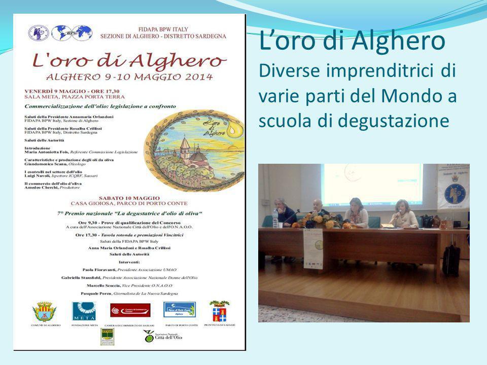 L'oro di Alghero Diverse imprenditrici di varie parti del Mondo a scuola di degustazione
