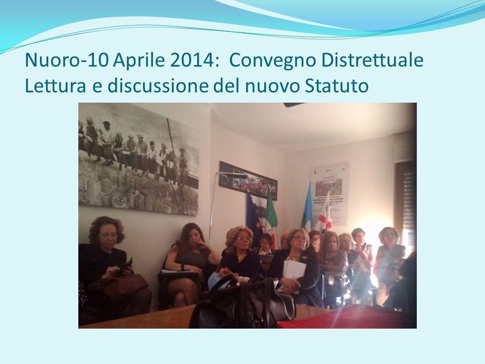 Nuoro-10 Aprile 2014: Convegno Distrettuale Lettura e discussione del nuovo Statuto