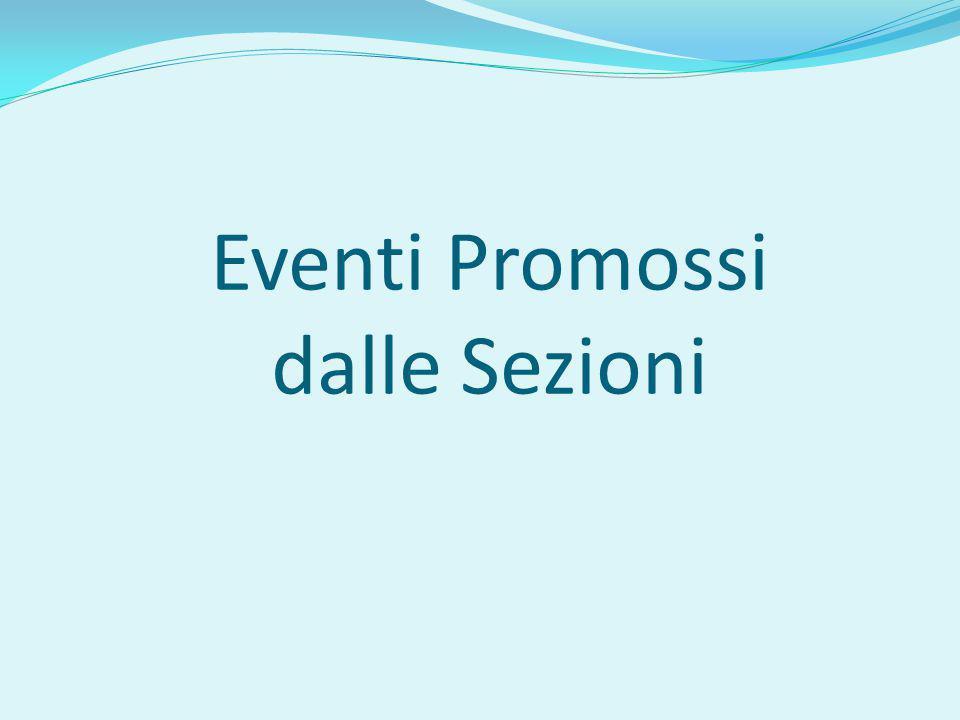 Eventi Promossi dalle Sezioni