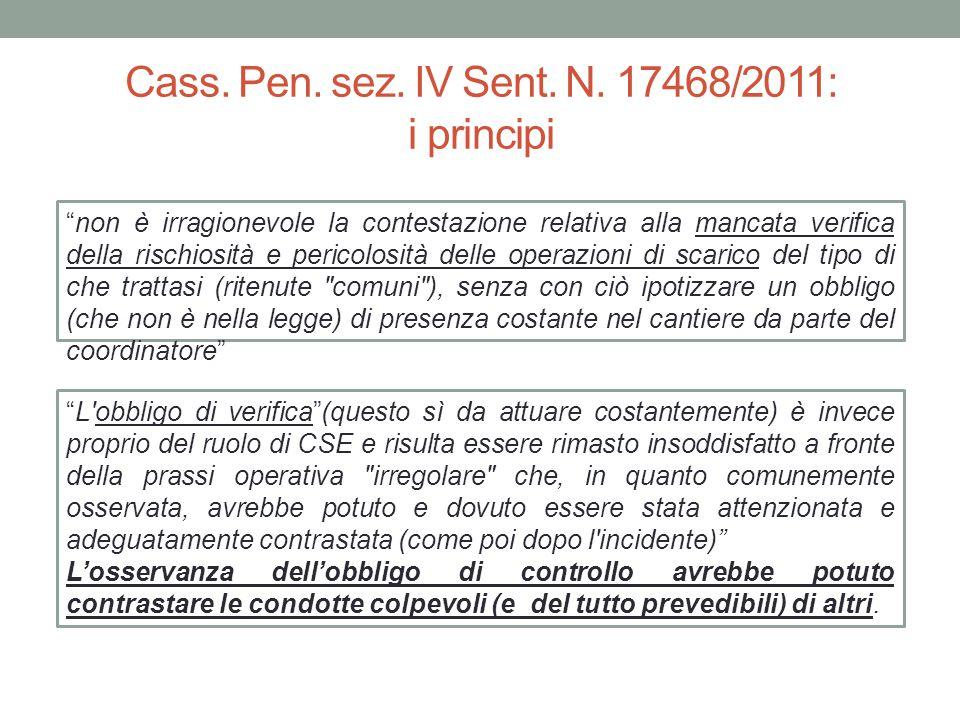 """Cass. Pen. sez. IV Sent. N. 17468/2011: i principi """"non è irragionevole la contestazione relativa alla mancata verifica della rischiosità e pericolosi"""