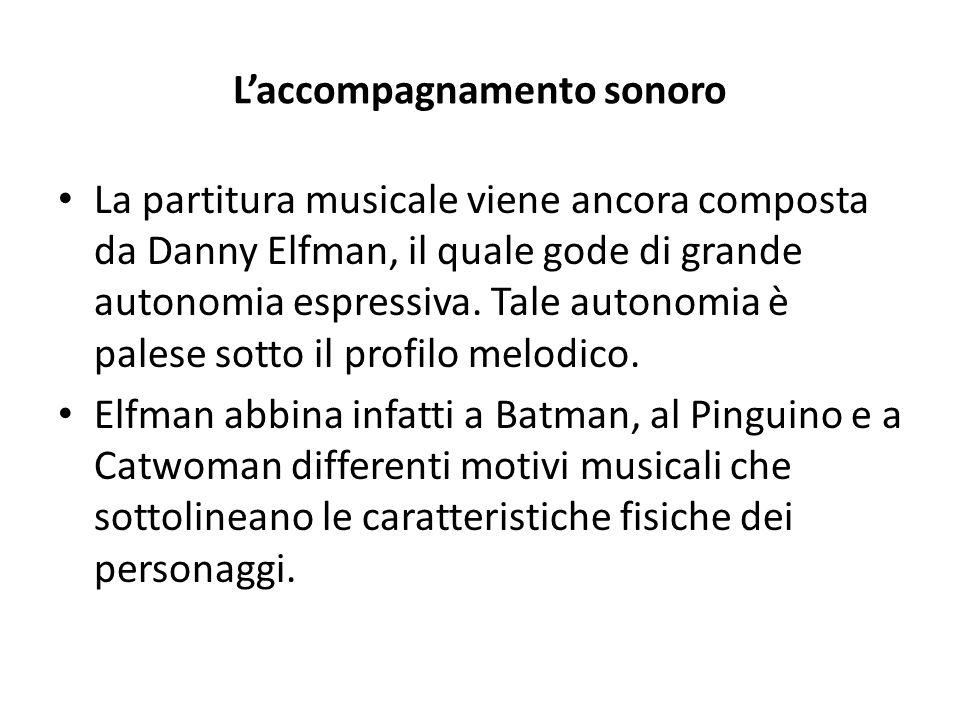 L'accompagnamento sonoro La partitura musicale viene ancora composta da Danny Elfman, il quale gode di grande autonomia espressiva.