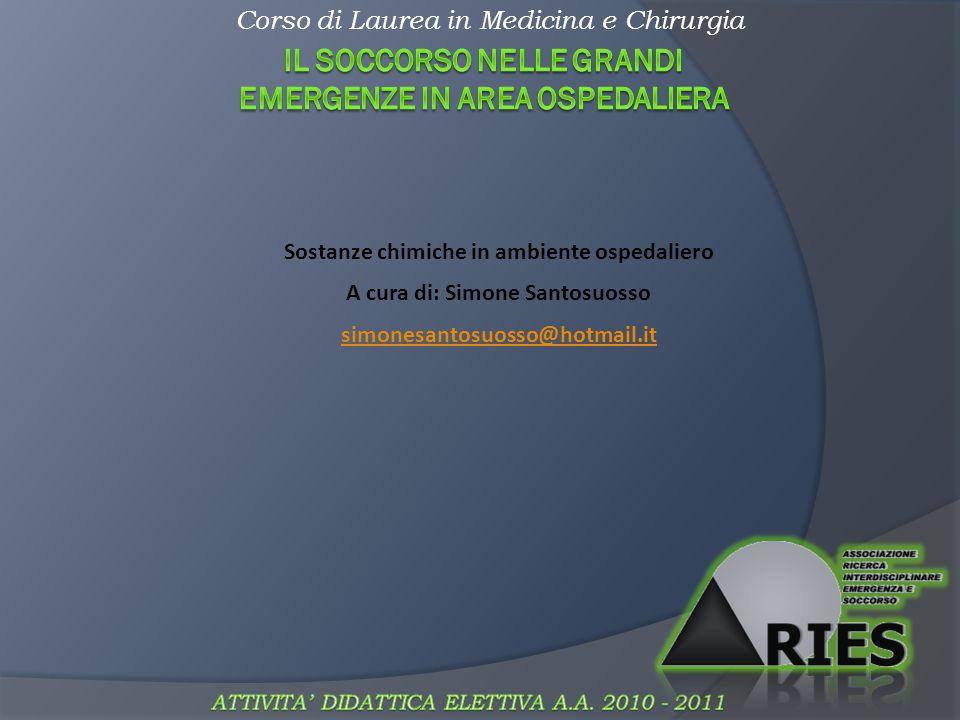Corso di Laurea in Medicina e Chirurgia Come si riconosce una sostanza pericolosa.