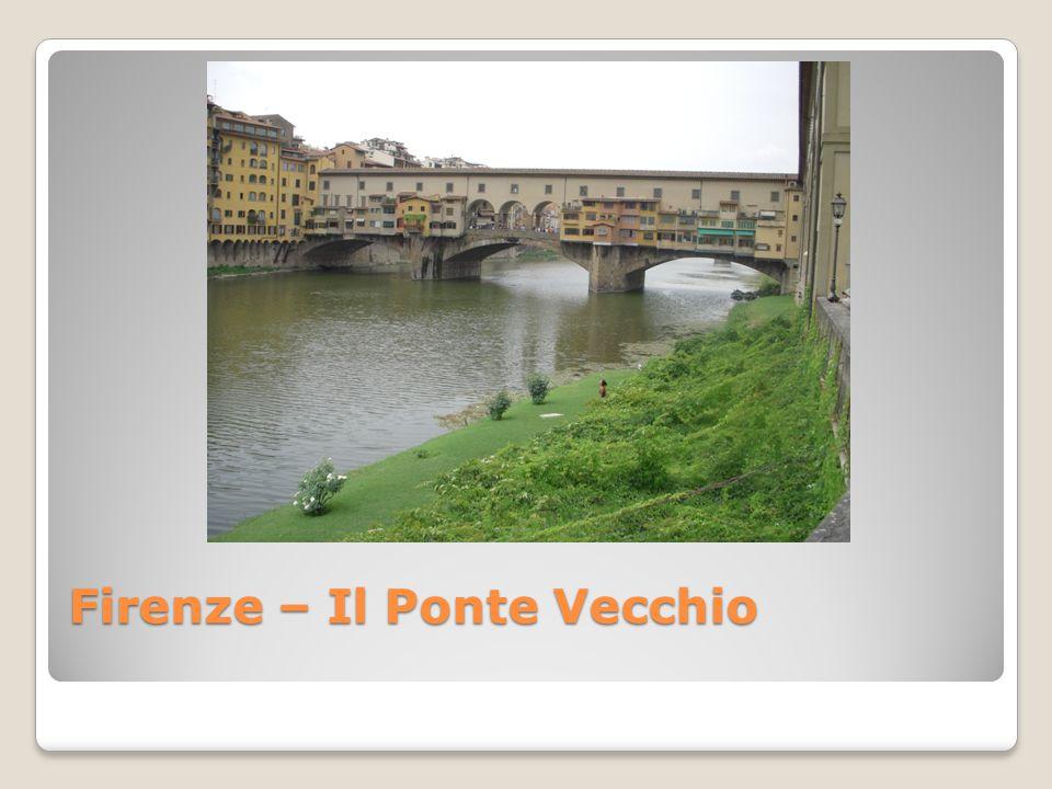 Firenze – Il Ponte Vecchio
